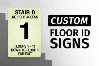 Custom Floor ID Signs