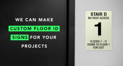 Custom Floor ID Signs by American PERMALIGHT®