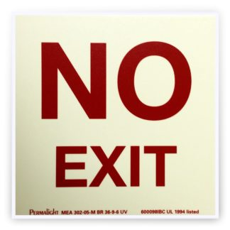 Self-adhesive NO EXIT sign, Aluminum. UL1994-listed Labeling. NYC MEA Labeling.