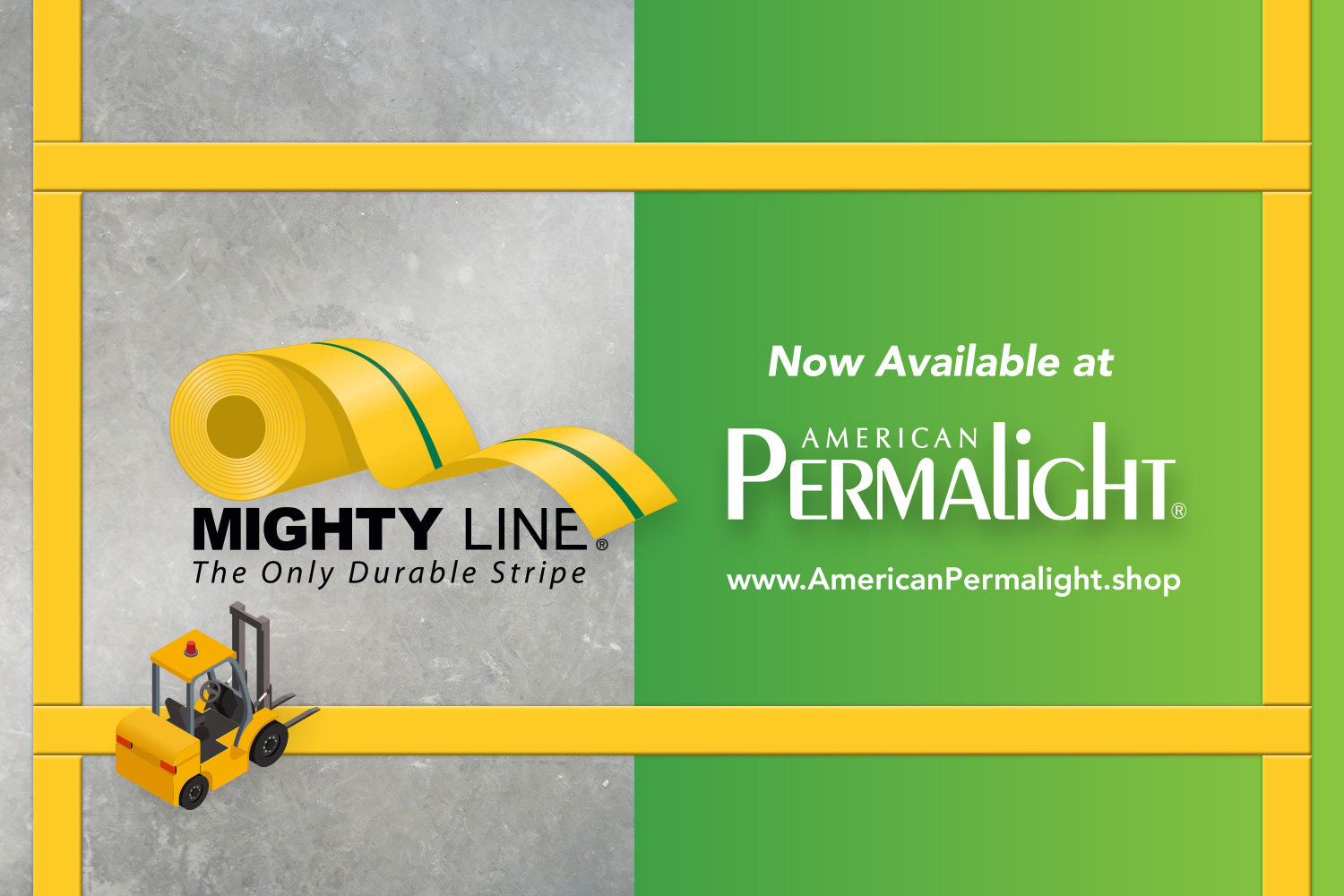 Mighty Line® Safety Floor Tape Products Now Available at American PERMALIGHT®