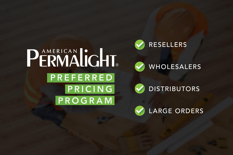 American PERMALIGHT® Preferred Pricing Program