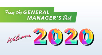 From the General Manager's Desk: Welcome 2020!