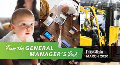 Protect what's important to you with Safety Foam Guards | From the General Manager's Desk | March 2020