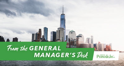 American PERMALIGHT®   From the General Manager's Desk   Commitment to Life Safety...