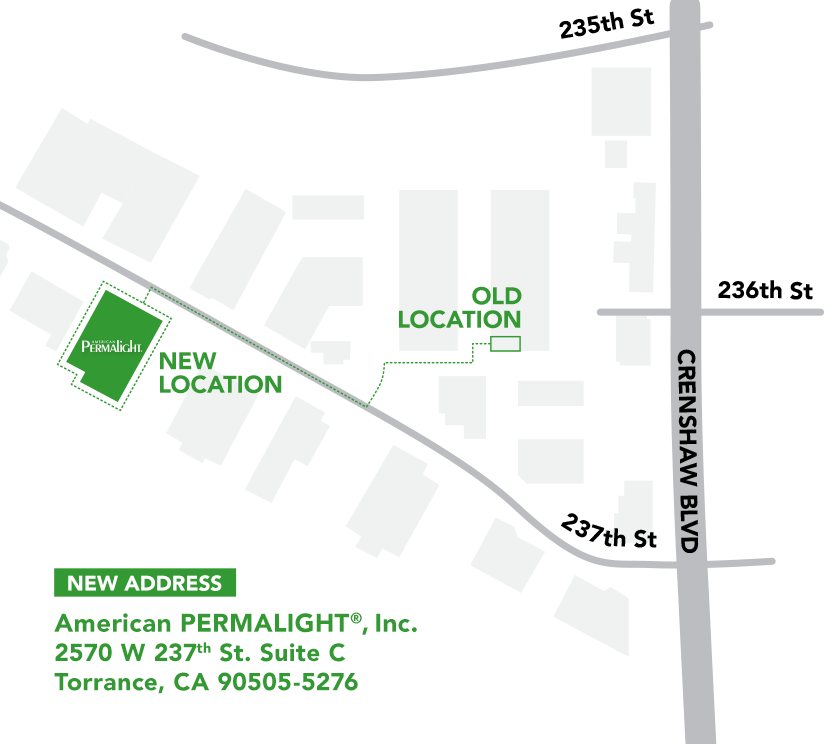 American PERMALIGHT®, Inc. has moved to 2570 W 237th St. Suite C, Torrance, CA 90505-5276