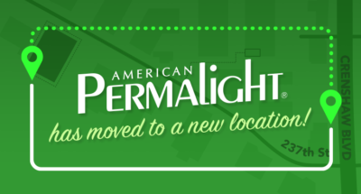 American PERMALIGHT® has moved to a new location!