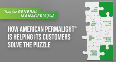 From the General Manager's Desk: How American PERMALIGHT® is Helping its Customers Solve the Puzzle