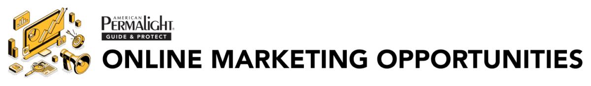 American PERMALIGHT® Online Marketing Opportunities