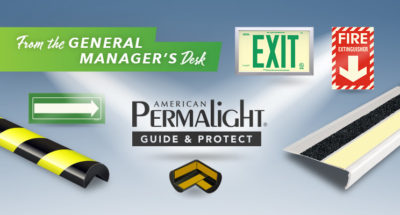 From the General Manager's Desk: Let's Shed a Light on American PERMALIGHT®