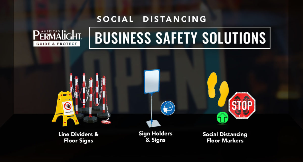 American PERMALIGHT® Business Safety Social Distancing Products