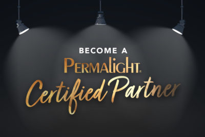 Become a PERMALIGHT® Certified Partner
