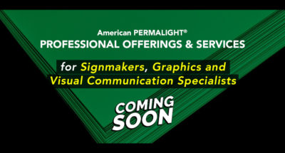 Coming Soon – Professional Offerings & Services for Signmakers, Graphics and Visual Communication Specialists