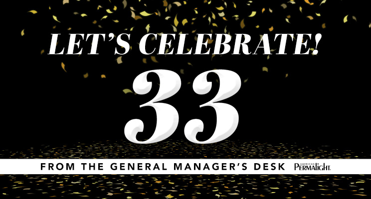 From the General Manager's Desk - 33 - Let's Celebrate