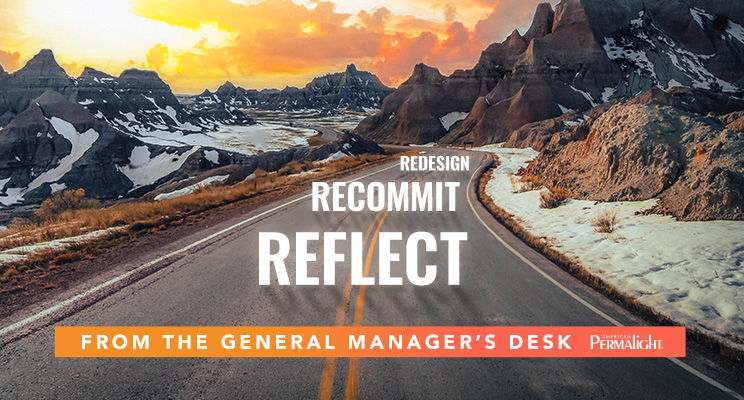 From the General Manager's Desk | December 2020 | Reflect, Recommit, Redesign