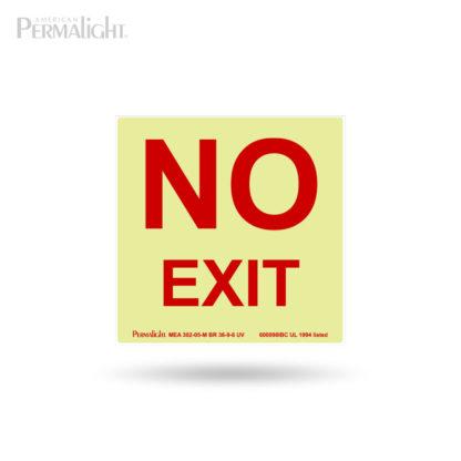 "PERMALIGHT® NO EXIT Sign - IBC Compliant - Photoluminescent, Aluminum, Self-Adhesive, 5""x5"""