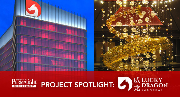 PERMALIGHT® Project Spotlight: Lucky Dragon Hotel & Casino
