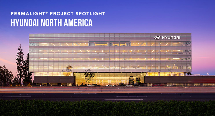 PERMALIGHT® Project Spotlight - Hyundai, North American Headquarters