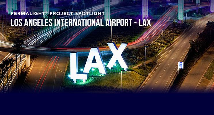 PERMALIGHT® Project Spotlight - Los Angeles International Airport (LAX)