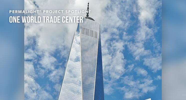 PERMALIGHT® Project Spotlight - One World Trade Center
