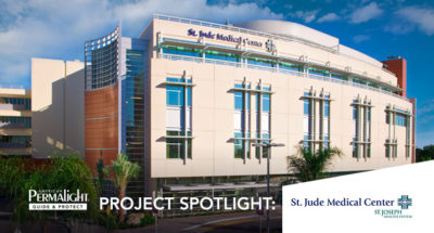 PERMALIGHT® Project Spotlight: St. Jude Medical Center in Fullerton, California