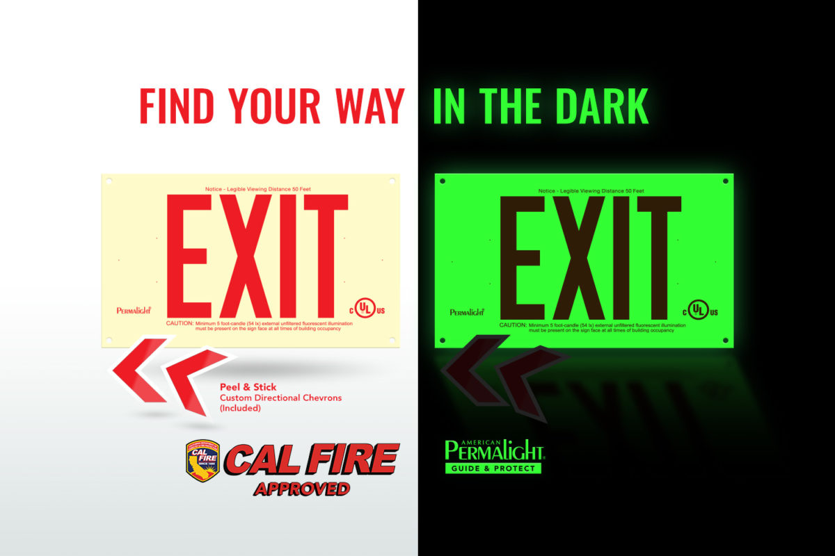 PERMALIGHT® Photoluminescent PVC Exit Signs are Cal Fire Approved
