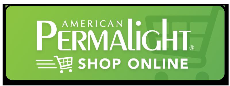 Shop Online at American PERMALIGHT®