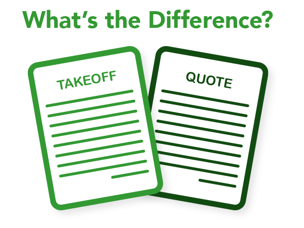 What is the Difference Between a Comprehensive Material Takeoff and a Quote?